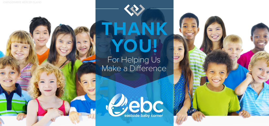 Thank You For Helping Us Make a Difference for Eastside Baby Corner